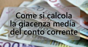 Come calcolare la Giacenza media del conto corrente